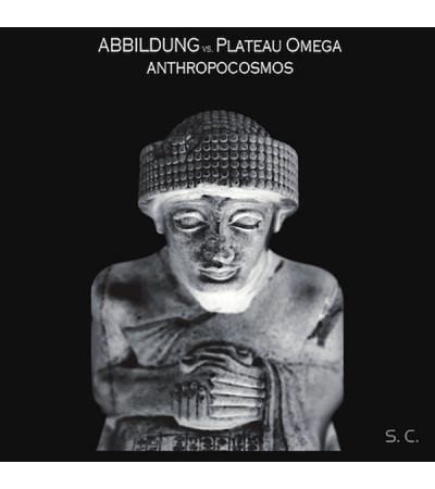 ABBILDUNG & Plateau Omega - Anthropocosmos
