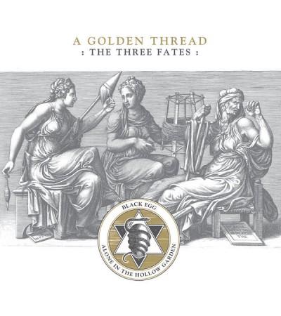 Alone in the Hollow Garden | Black Egg - A Golden Thread:The Three Fates