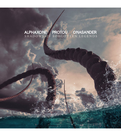 Alphaxone, ProtoU, Onasander - Shadows Of Forgotten Legends