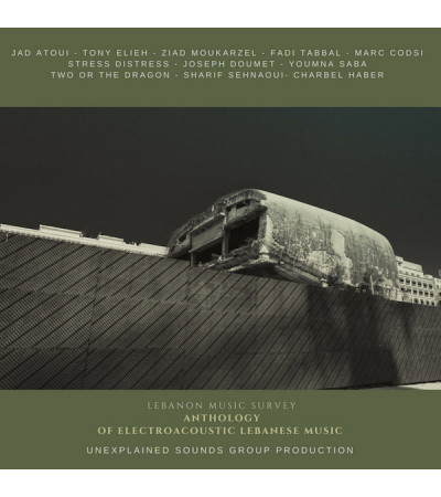 Anthology of Electroacoustic Lebanese Music - Various Artists