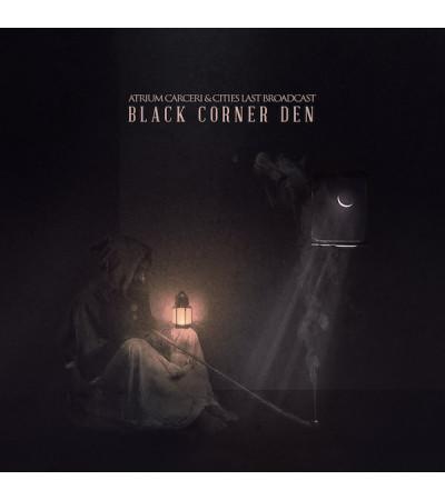 Atrium Carceri & Cities Last Broadcast - Black Corner Den