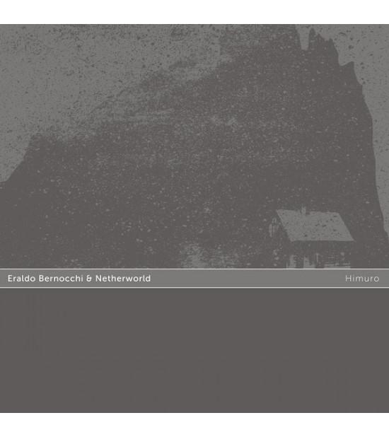 Eraldo Bernocchi & Netherworld - Himuro