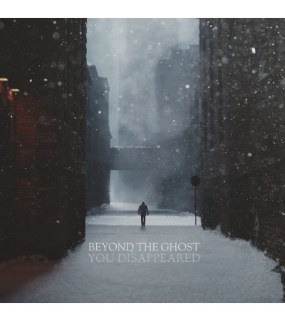 Beyond The Ghost - You Disappeared