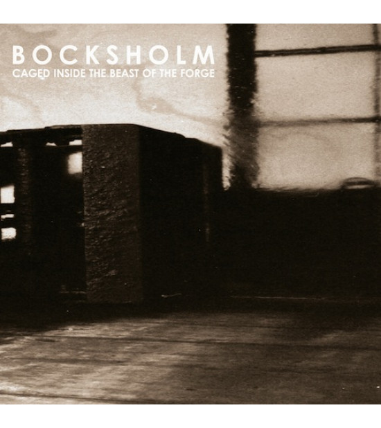 Bocksholm – Caged Inside The Beast Of The Forge