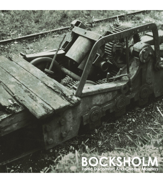 Bocksholm - Ironic Discomfort And Cheesy Manners