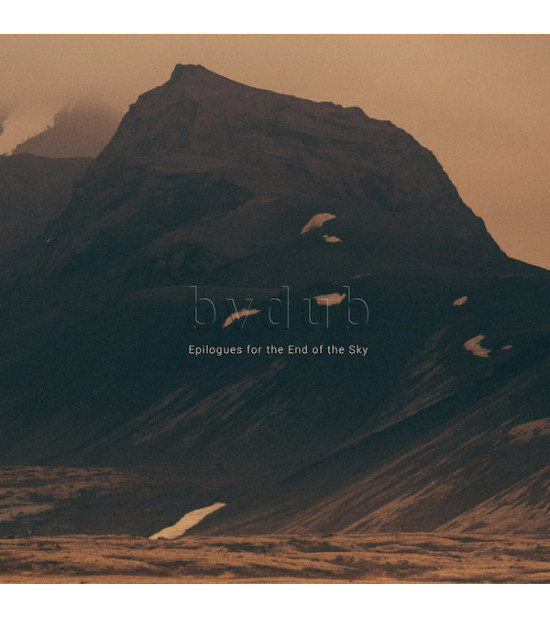 bvdub - Epilogues For The End Of The Sky