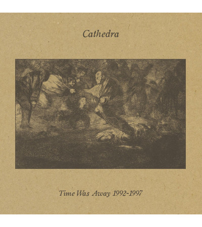 Cathedra ‎– Time Was Away 1992-1997
