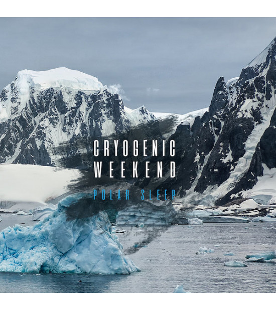 Cryogenic Weekend - Polar Sleep