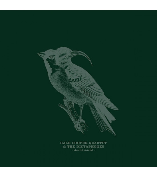 Dale Cooper Quartet and The Dictaphones - Astrild Astrild