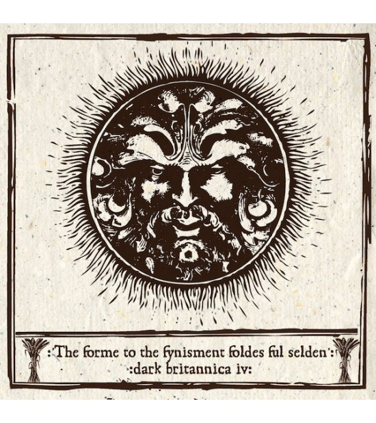 Dark Britannica IV - The Forme To The Fynisment Foldes Ful Selden