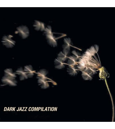 Dark Jazz - Various Dark Jazz Records compilation