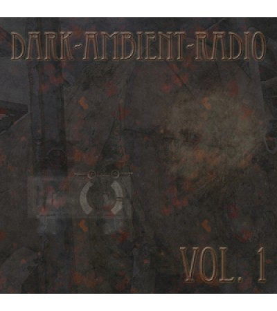 Dark Ambient Radio Vol. 1