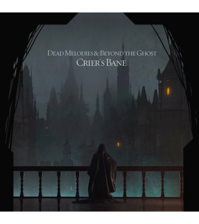 Dead Melodies & Beyond the Ghost - Criers Bane