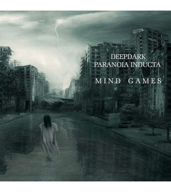 Deep Dark & Paranoia Inducta - Mind Games