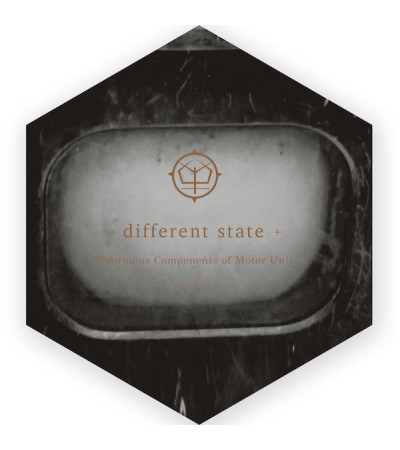 Different State - Enormous Components of Motor Unit vol.2