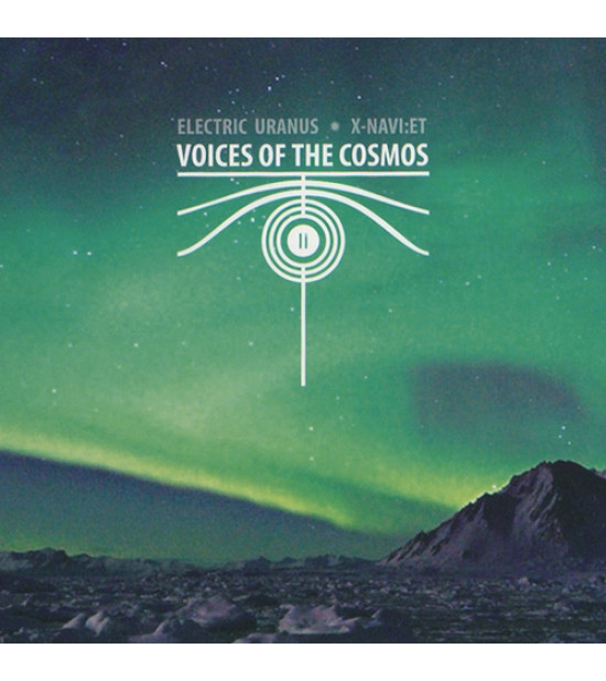 Electric Uranus & X-NAVI:ET – Voices Of The Cosmos II