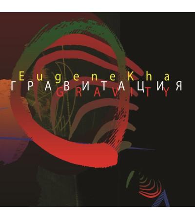 EugeneKha - Gravity