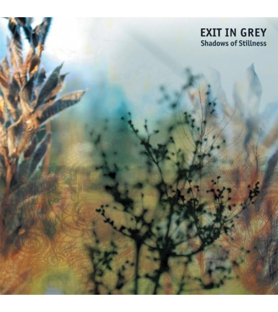 Exit In Grey - Shadows Of Stillness