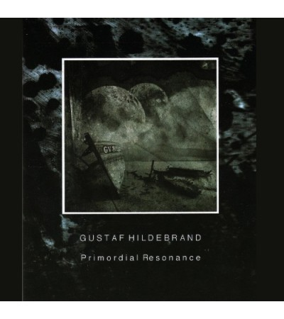 Gustaf Hildebrand – Primordial Resonance