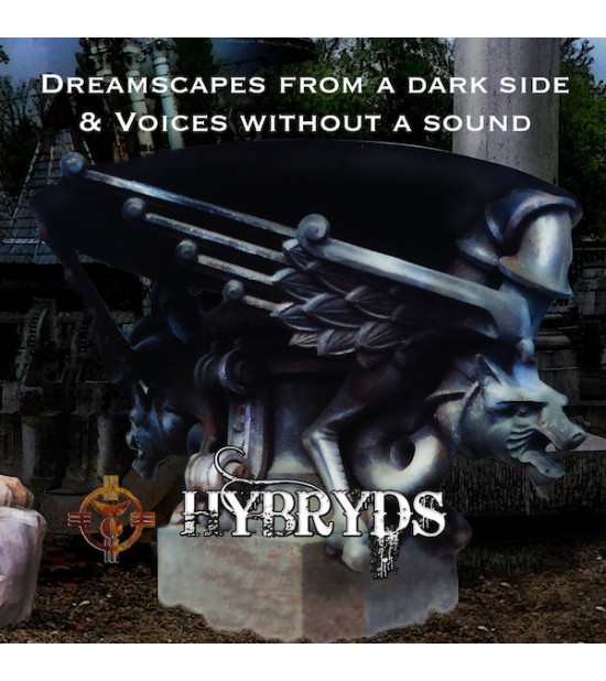 Hybryds - Dreamscapes From a Dark Side / Voices Without a Sound