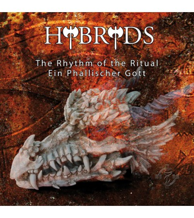 Hybryds - The Rhythm of the Ritual - Ein Phallischer Gott