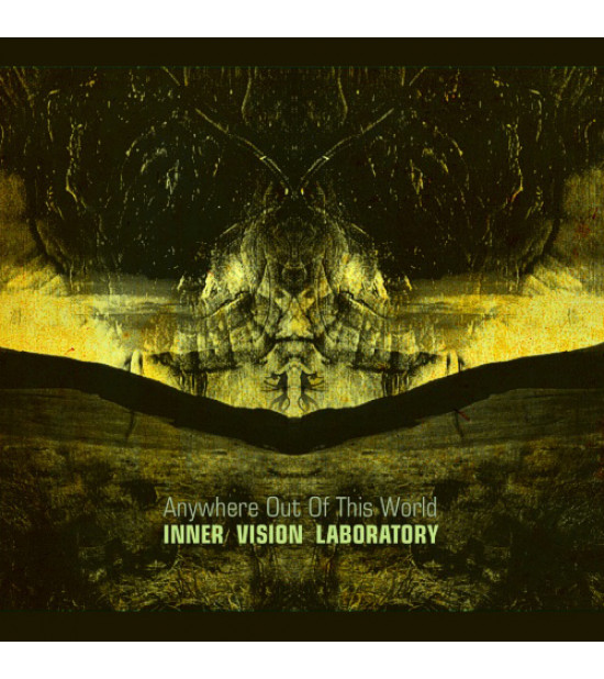 Inner Vision Laboratory - Anywhere Out Of This World
