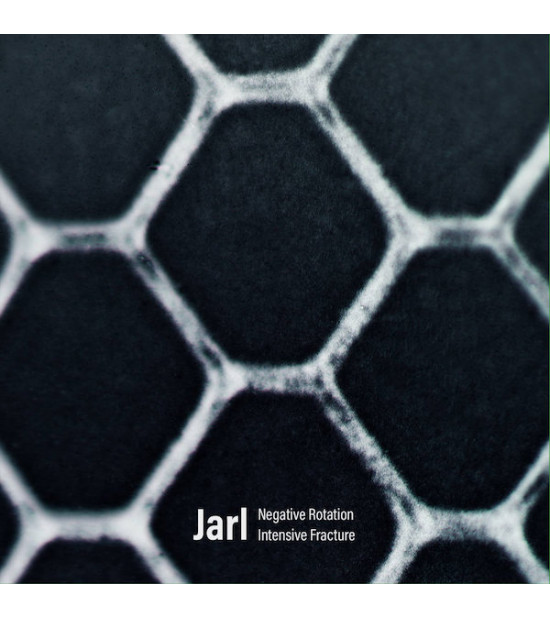 Jarl - Negative Rotation / Intensive Fracture