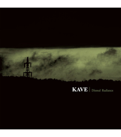 Kave - Dismal Radiance