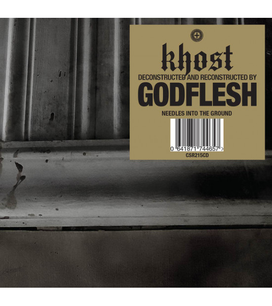 Khost (Deconstructed and Reconstructed By) Godflesh - Needles Into The Ground