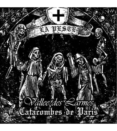 Vallée des Larmes & Catacombes de Paris - La Peste