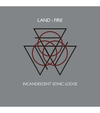 Land Fire - Incandescent Sonic Lodge
