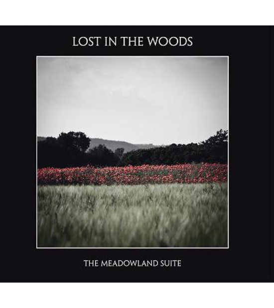 Lost In The Woods - The Meadowland Suite