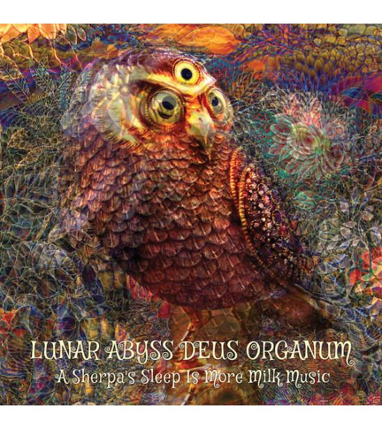 Lunar Abyss Deus Organum – A Sherpa's Sleep Is More Milk Music