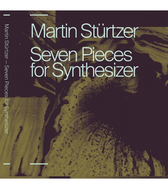 Martin Stürtzer - Seven Pieces For Synthesizer