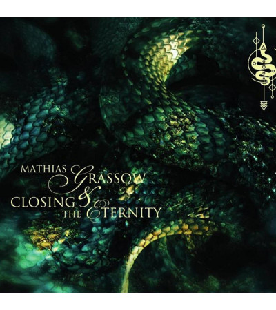 Mathias Grassow & Closing The Eternity