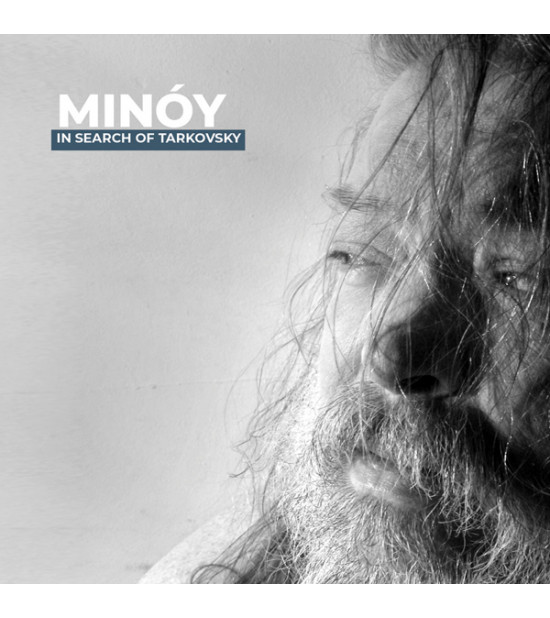 Minóy - In Search Of Tarkovsky