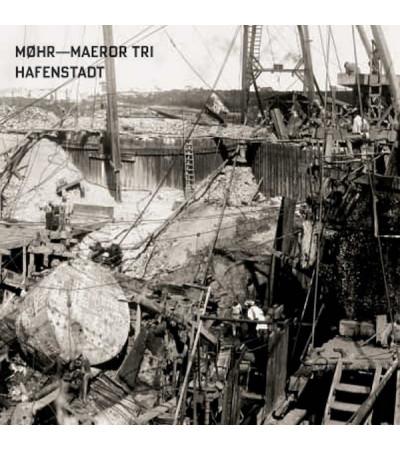 MØHR & Maeror Tri - Hafenstadt