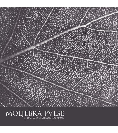 Moljebka Pvlse - In Love And Death. You Are Alone