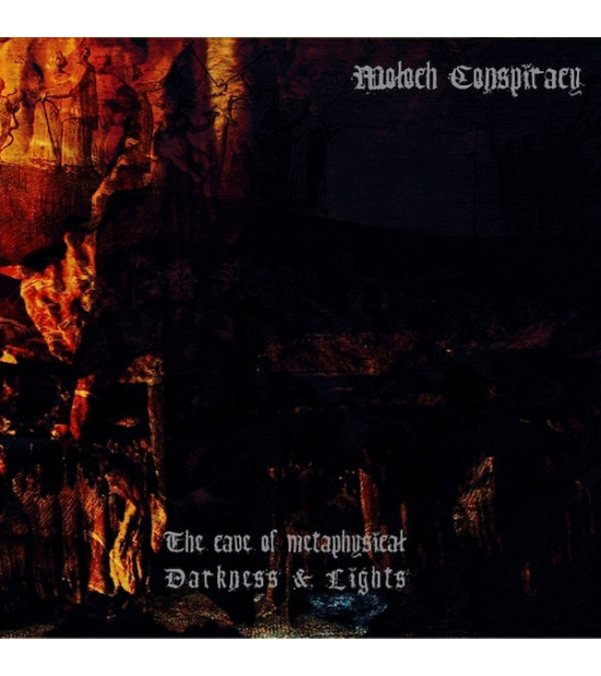 Moloch Conspiracy - The Cave Of Metaphysical Darkness And Lights