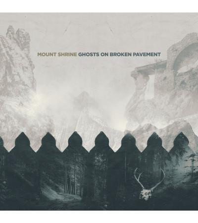 Mount Shrine - Ghosts On Broken Pavement
