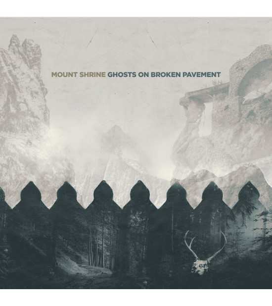 Mount Shrine - Ghosts On Broken Pavement