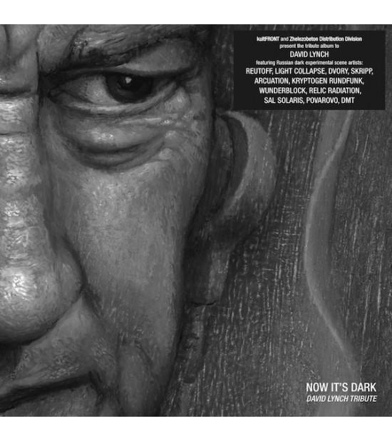 Now It's Dark: David Lynch Tribute