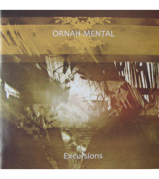 Ornah-Mental - Excursions