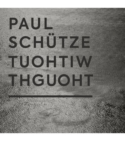 Paul Schütze - Without Thought