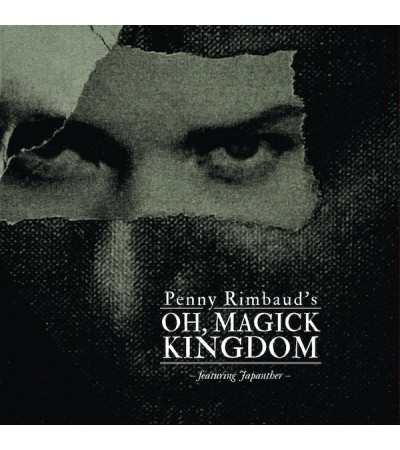 Penny Rimbaud (Crass) - Oh Magick Kingdom