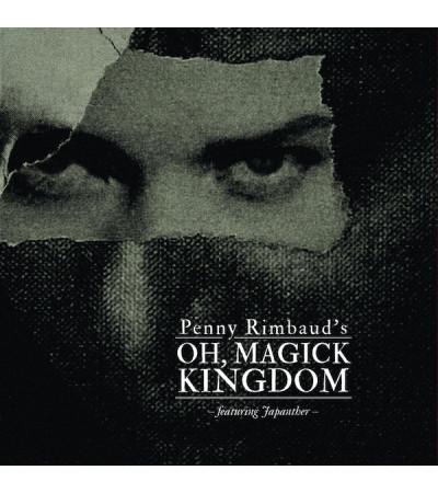 Penny Rimbaud (Crass) - Oh Magick Kingdom