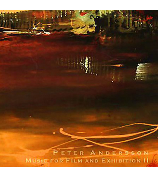 Peter Andersson - Music For Film and Exhibition 2