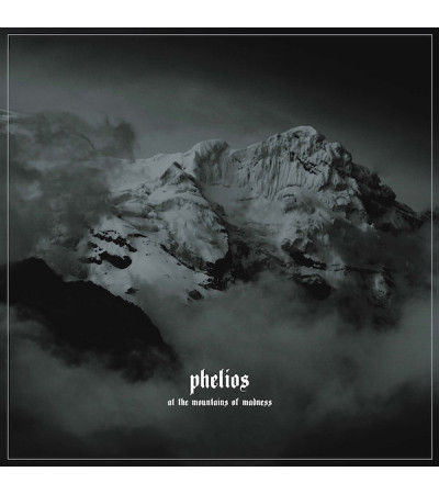 Phelios - At The Mountains Of Madness LP