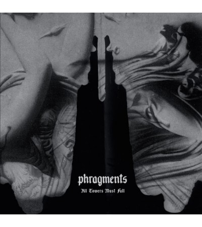 Phragments - All Towers Must Fall
