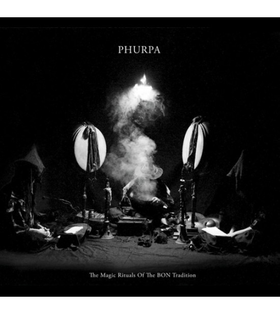 Phurpa - The Magic Rituals Of The BON Tradition
